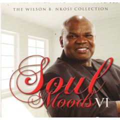 Soul Moods Vi(wilson B Nkosi Coll.) - Soul Moods VI (Wilson B Nkosi Collection) (CD)