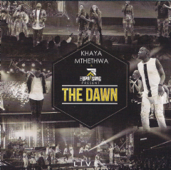 Khaya Mthethwa - The Dawn Live (CD)