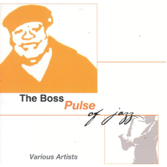 The Boss Pulse Of Jazz - Various Artists (CD)