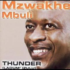 Mbuli Mzwakhe - Thunder (ladum' Izulu) (CD)