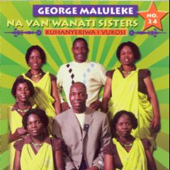 George Maluleke Nava Nwa - Kuhanyeriwa I Vukosi (CD)