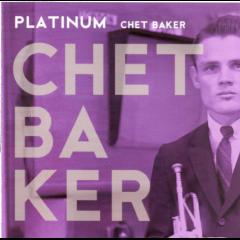 Baker Chet - Platinum (CD)