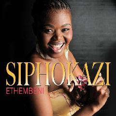 Siphokazi - Ethembeni (CD)