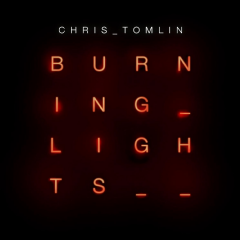 Tomlin Chris - Burning Lights (CD)