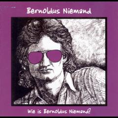 Bernoldus Niemand - Wie Is Bernoldus Niemand? (CD)