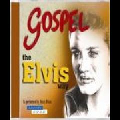 Dixon, Dusty - Gospel The Elvis Way (CD)