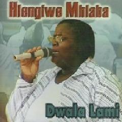 Hlengiwe Mhlaba - Dwala Lami (CD)