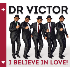 Dr Victor - I Believe In Love (CD)