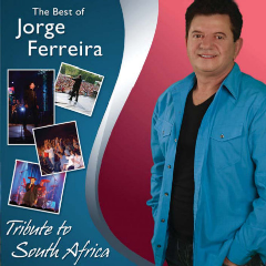 Jorge Ferreira - The Best Of - A Tribute To South Africa (CD + DVD)