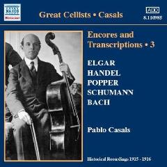 Elgar/Handel/Tartini/Bach/Schumann - Encores And Transcriptions 3;Casals (CD)