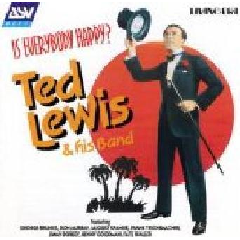 Ted Lewis - Is Everybody Happy? (CD)