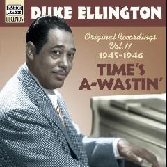 Ellington Duke - Time's A-Wastin' (1945-1946) (CD)