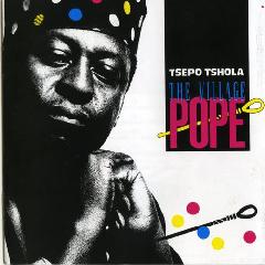 Tshola Tsepo - Village Pope (CD)