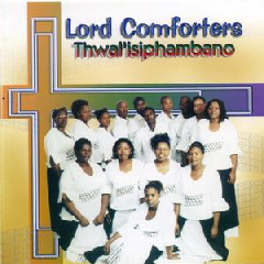 Lord Comforters - Thwal'isiphambano (CD)