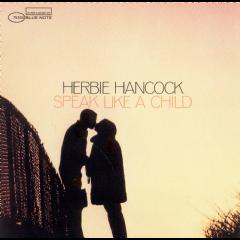 Hancock Herbie - Speak Like A Child - Remastered (CD)