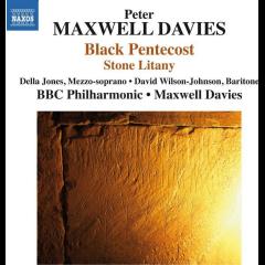 Bbc Philharmonic, Sir Peter Maxwell Davies - Black Pentecost / Stone Litany (CD)