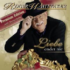 Whittaker Roger - Liebe Endet Nie (CD)