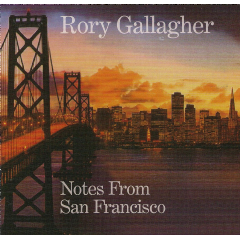 Gallagher Rory - Notes From San Francisco (CD)