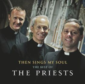 Then Sings My Soul:Best of Priests - (Import CD)