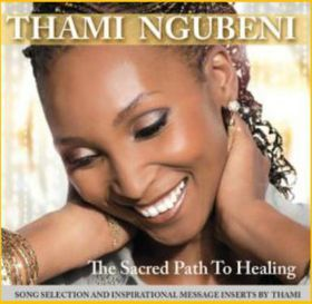Thami Ngubeni - Thami Ngubeni- the Sacred Path of Healing (CD)