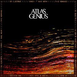 Atlas Genius - So Electric: When It Was Now (Vinyl)
