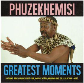 Phuzekhemisi - The Greatest Moments (CD)