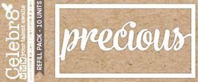 Celebr8 Loosies - Precious