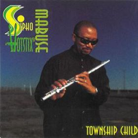 Sipho Hotstix Mabuse - Township Child (Digitally Remastered) (CD)
