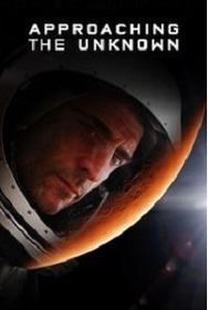 Approaching The Unknown Aka Towards The Unknown (DVD)
