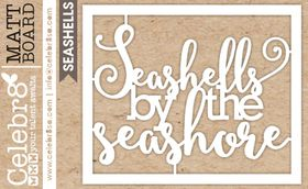 Celebr8 SANDsational Midi Card - Seashells by the Seashore
