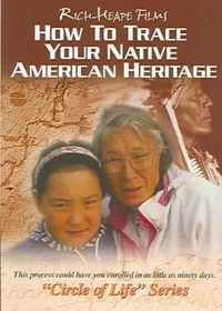 How to Trace Your Native American Heritage - Circle of Life Series - (Region 1 Import DVD)