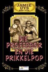 Professor en die Prikkelpop (DVD)
