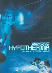 Beyond Hypothermia - (Region 1 Import DVD)