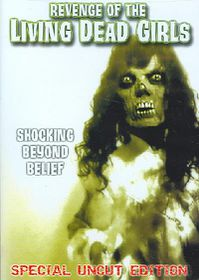 Revenge of the Living Dead Girls - (Region 1 Import DVD)
