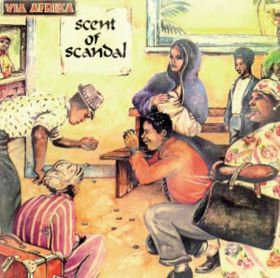 Via Afrika - Scent of Scandal (CD)
