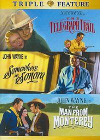 Telegraph Trail/Somewhere in Sonora/The Man from Monterey - (Region 1 Import DVD)