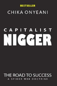 The Capitalist Nigger