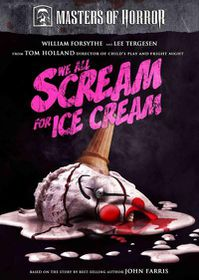 Masters Of Horror: We All Scream For Ice Cream - (Region 1 Import DVD)
