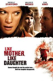 Like Mother, Like Daughter (2007) - (DVD)