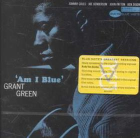 Green Grant - Am I Blue - Remastered (CD)