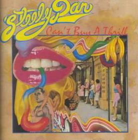 Steely Dan - Can't Buy A Thrill (CD)
