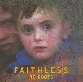 Faithless - No Roots (CD)