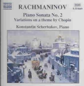 Rachmaninov - Variations/Chopin & Sonata 2;Scherbak (CD)