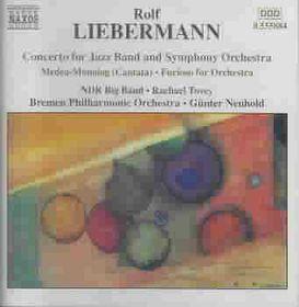 Liebermann - Concerto For JaZZ Band;Neuhold (CD)