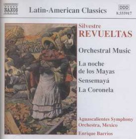 Revueltas - Orchestral Music; Barrios (CD)