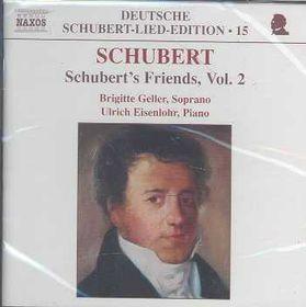 Schubert - Lied Edition 15 - Friends - Vol.2 (CD)