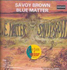 Savoy Brown - Blue Matter (CD)
