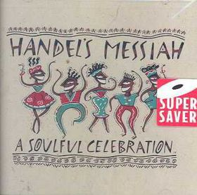 Handel's Messiah:Soulful Celebration - (Import CD)