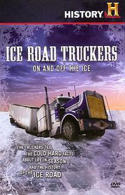 Ice Road Truckers:on and off the Ice - (Region 1 Import DVD)