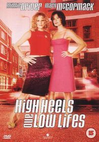 High Heels and Low Lives - (DVD)